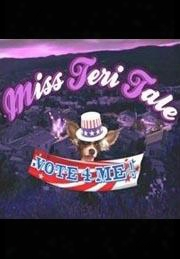 Miss Teri Tales - Vote 4 Me
