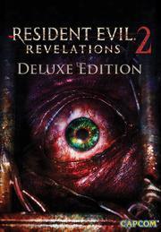 Resident Evil: Revelations 2 Deluxe Edition