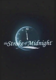 Stroke Of Midnight Collectors Edition