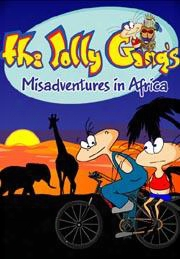 The Jolly Gang's Misadventures Ni Africa