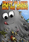 Tasty Planet: Back for Seconds (Mac)
