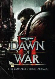Warhammer 40,000: Dawn Of War Ii The Complete Soundtrack