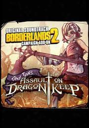 Borderlands 2: Tiny Tina�s Assault On Dragon Keep (original Soundtack)