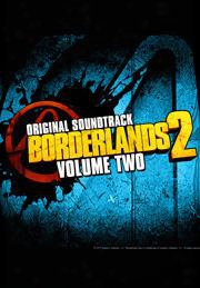 Borderlands 2 Volume 2 (original Soundtrack)