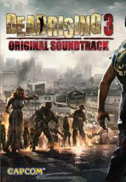 Dead Rising 3 (original Soundtrack)