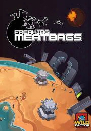 Freaking Meatbags