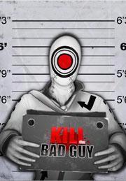 Ktbg: Kill The Bad Guy