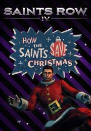 Saints Row Iv - How The Saints Save Christmas