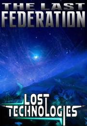 The Last Federation - The Lost Technologies Dlc