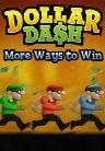 Dollar Dash: More Ways to Win