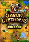Goblin Defenders: Steel 'n' Wood
