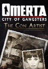 Omerta: City of Gangsters The Con Artist