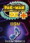 PAC-MAN Championship Edition DX+: Re-Entrance BGM