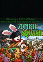 Zombie Squash (original Soundtrack)