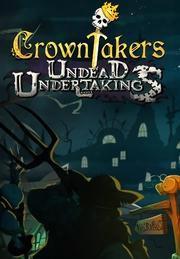 "Crowntakers �"" Undead Undertaking"