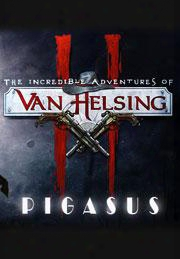 The Incredible Adventures Of Van Helsing Ii: Pigasus