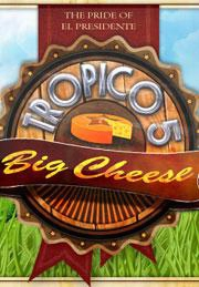 Tropico 5 The Big Cheese