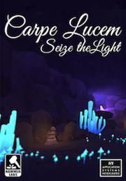 Carpe Lucem: Seize The Light