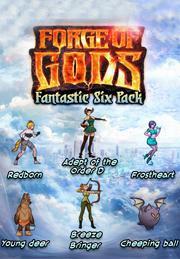 Forge Of Gods: Fantastic Six Pack