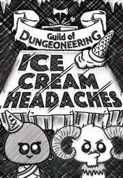 Guild Of Dungeoneering - Ice Cream Headaches Expansion Pack