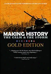 Making History: The Calm & The Storm Gold Edition