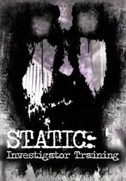 Static Investigator Training