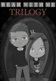 """Bear With Me �"""" Trilogy"""