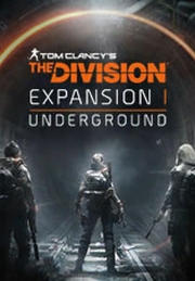"Tom Clancy's The Divisionâ""¢ - Expansion I: Underground"