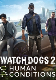"Watch_dogs⮠2 �"" Human Conditions"