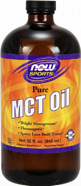 Now Foods Mct Oil - 32 Fl. Oz. Unflavored