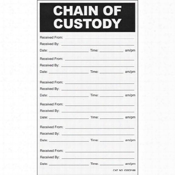 Sirchie Chain Of Custody Labels, 3-1/2 In. X 6 In., 100 Per Pack - Male - Included